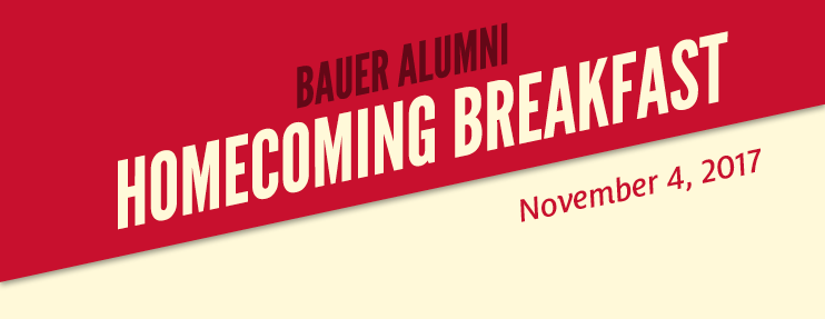 Register now for Bauer Alumni Homecoming Breakfast