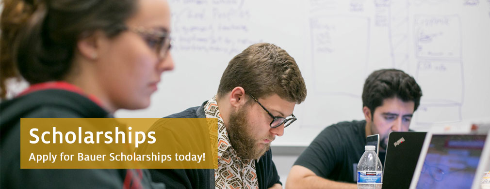 Apply for Bauer Scholarships today