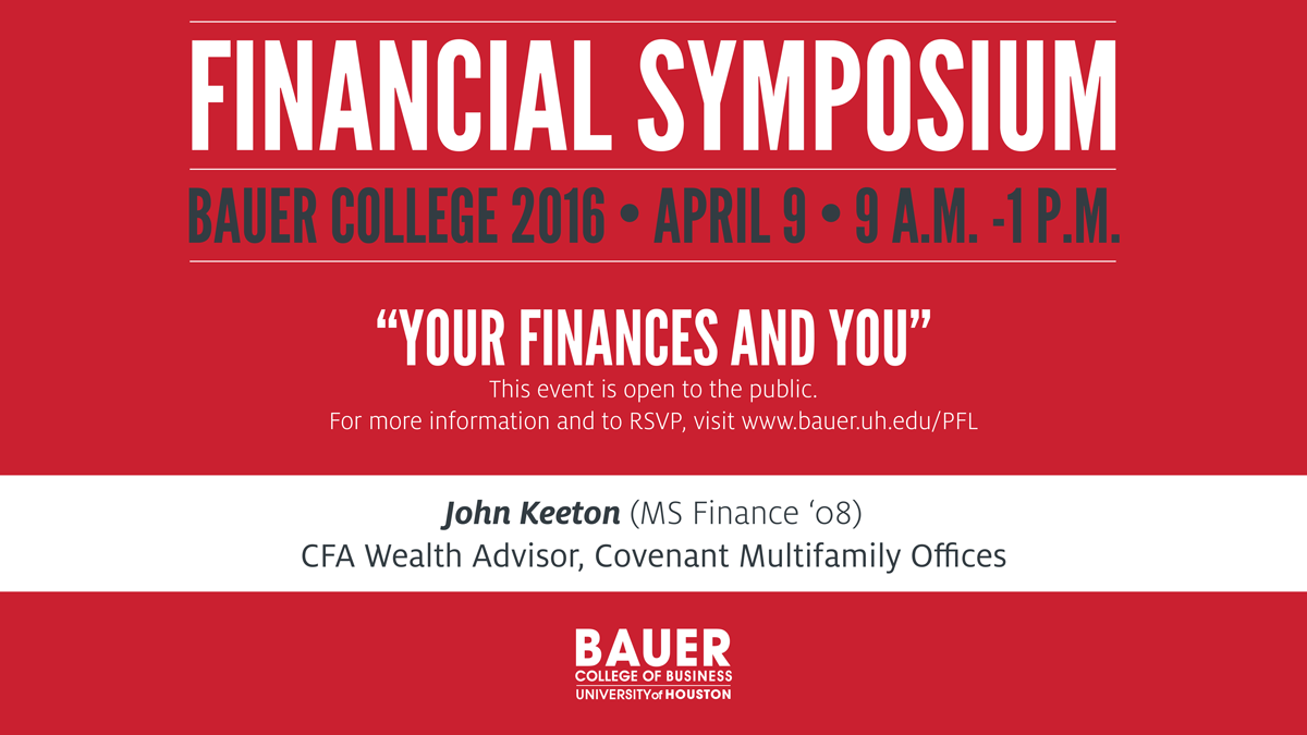 UH Bauer College Financial Symposium 2016