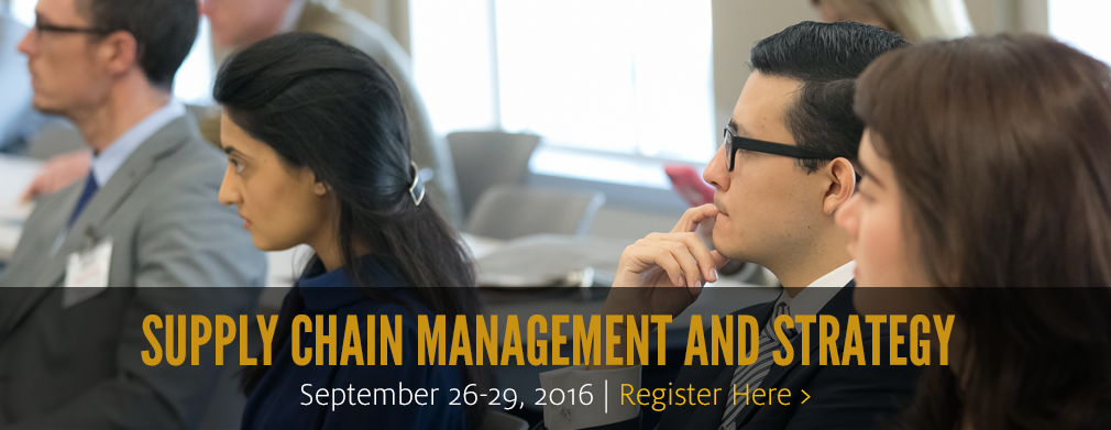 Supply Chain Management and Strategy: September 26-29, 2016