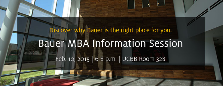 Bauer MBA Info Session: Feb. 10 at 6 p.m.